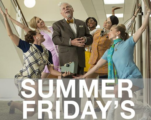 Turn Summer Friday's Into Win/Win Days With Your Customers
