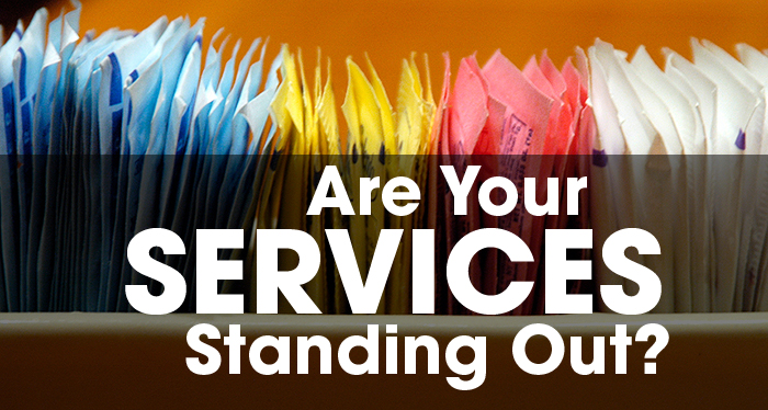 Shaking Up The Status Quo: Are Your Services Standing Out?