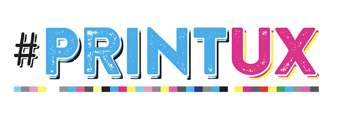 #PrintUX - International Print Day - Print Media Centr