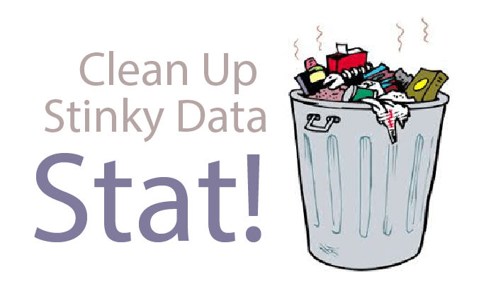 Do You Smell What I Smell? Clean Up Stinky Data, Stat!