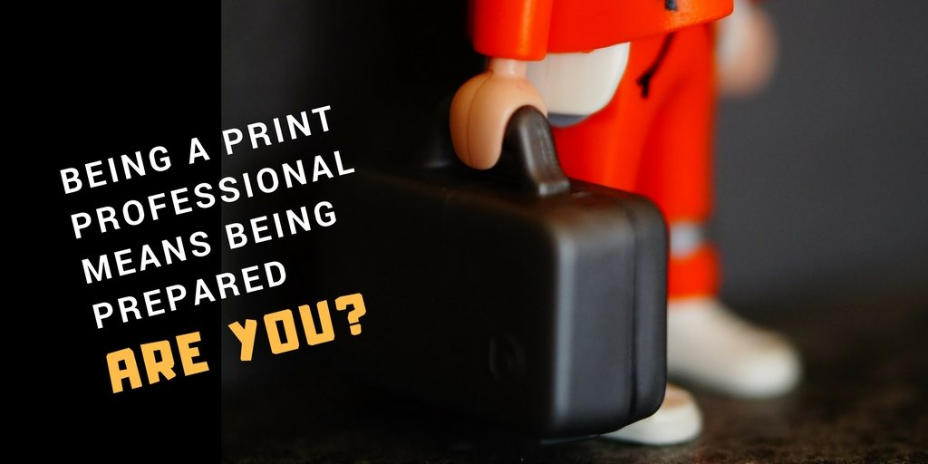12 Tips and Tools For Becoming a Successful and Prepared Print Professional