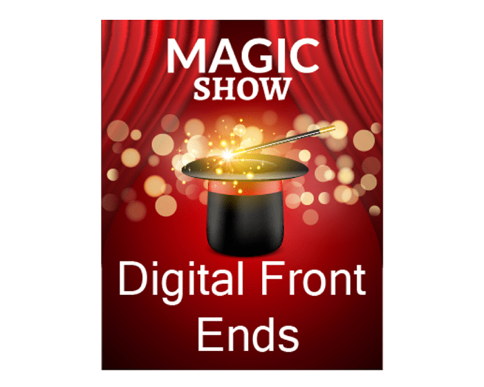 The Magic of Digital Front Ends in Your Workflow!