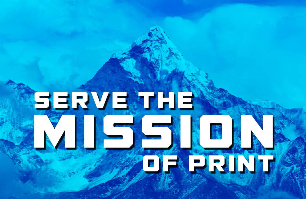 Serve The Mission of Print _ Print Media Centr