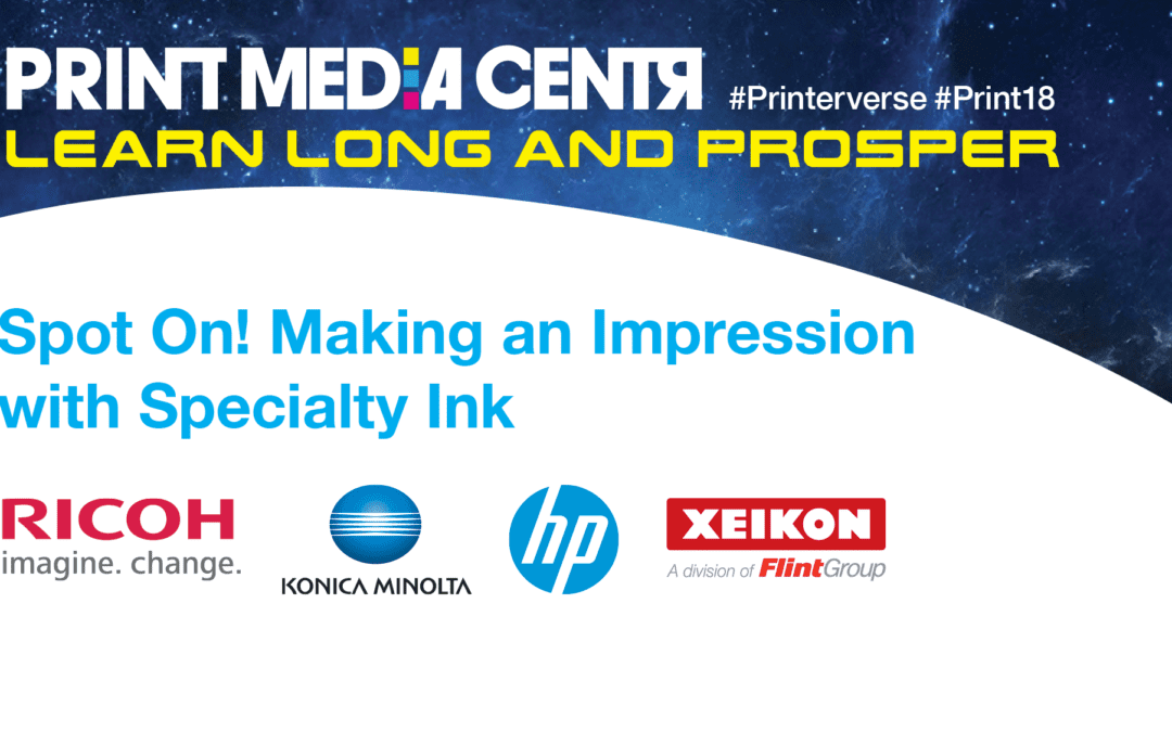 [Video] Spot On! Making an Impression with Specialty Ink