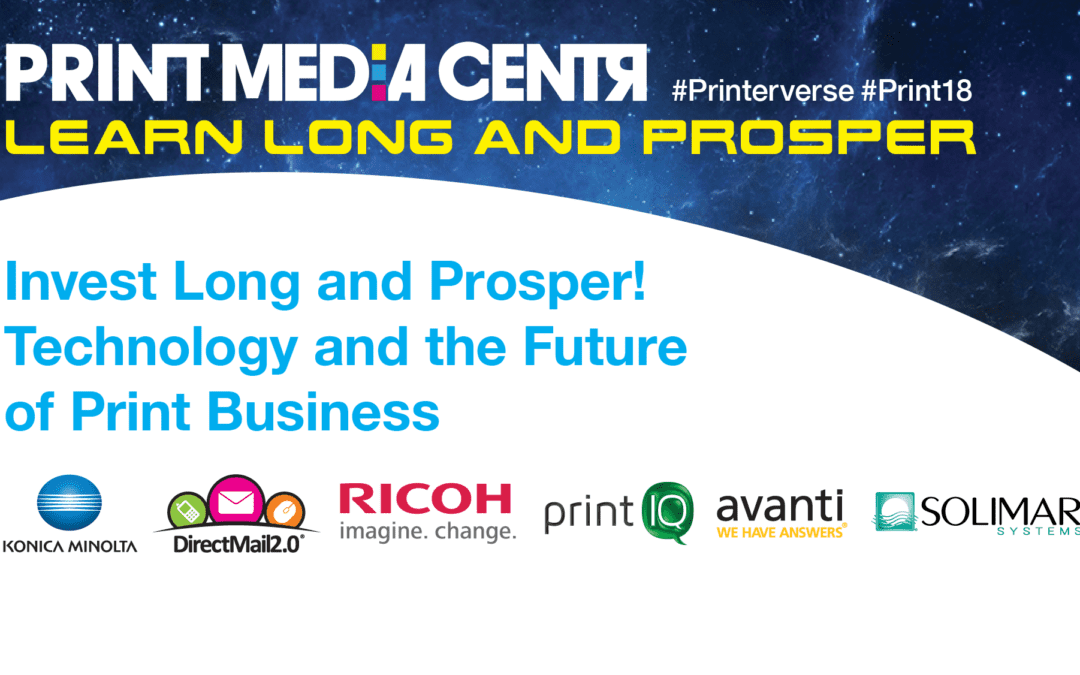 [Video] Invest Long and Prosper! Technology and the Future of Print Business