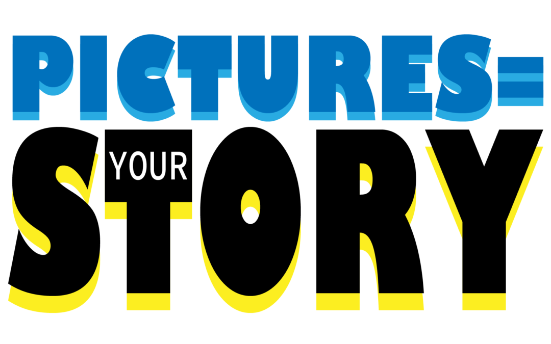 Every Picture Sells Your Story, Don't It?