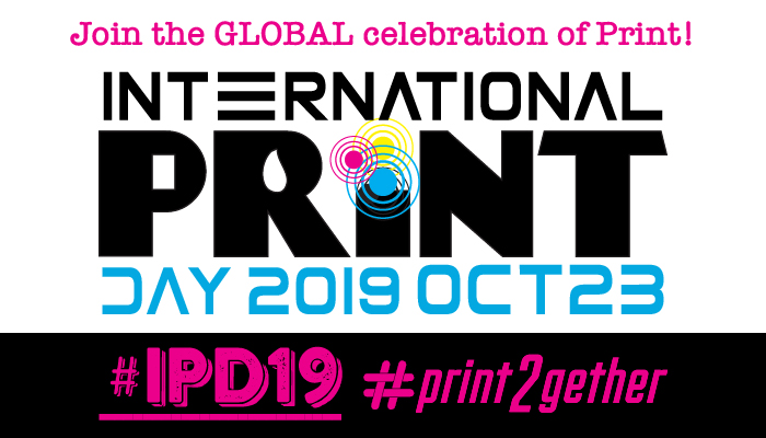 The Global Print Community Joins '2Gether' for a Social Media Celebration as Print Gets Set to Trend the Planet on October 23rd 2019
