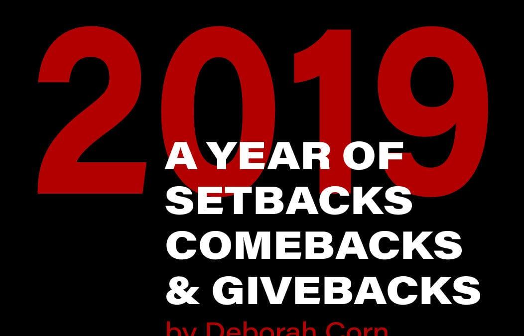 2019: A Year of Setbacks, Comebacks, and Givebacks for Print